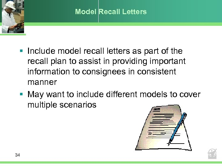 Model Recall Letters § Include model recall letters as part of the recall plan