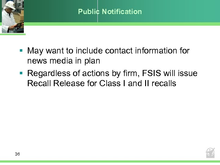 Public Notification § May want to include contact information for news media in plan