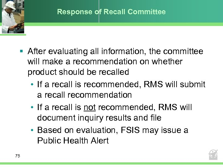 Response of Recall Committee § After evaluating all information, the committee will make a