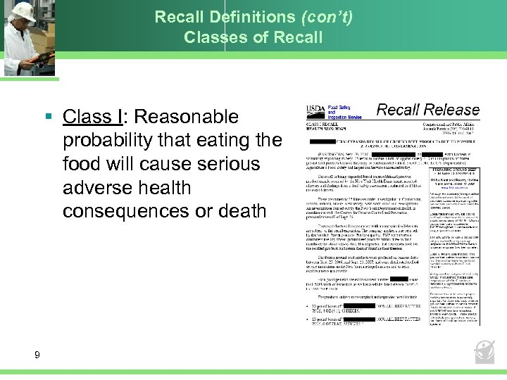 Recall Definitions (con't) Classes of Recall § Class I: Reasonable probability that eating the