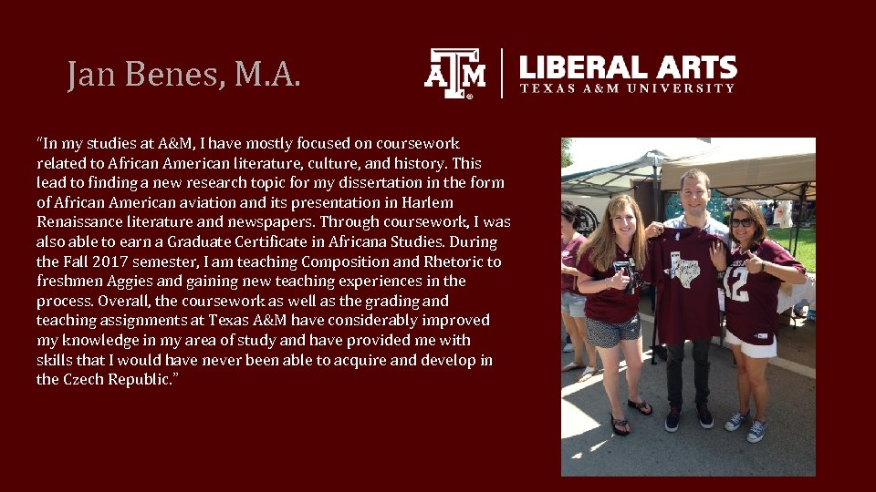 """Jan Benes, M. A. """"In my studies at A&M, I have mostly focused on"""