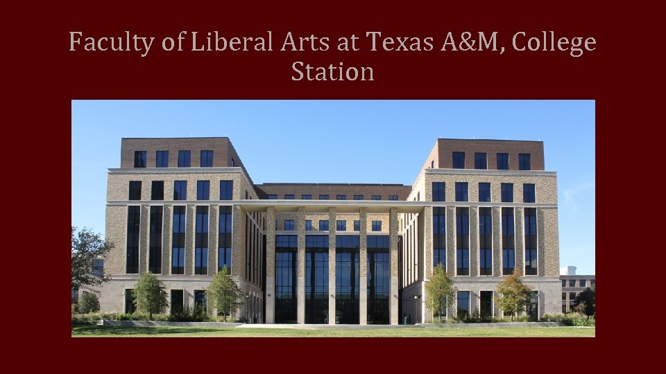 Faculty of Liberal Arts at Texas A&M, College Station