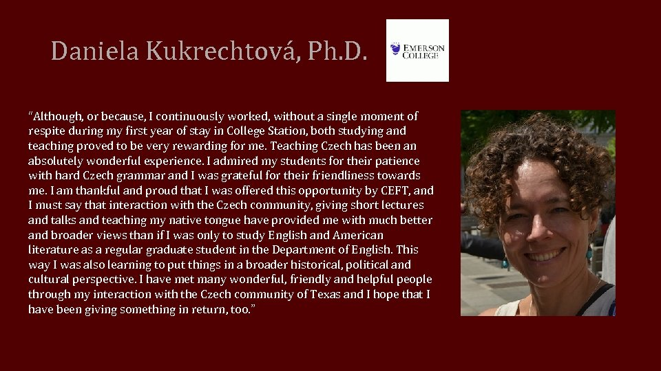 """Daniela Kukrechtová, Ph. D. """"Although, or because, I continuously worked, without a single moment"""