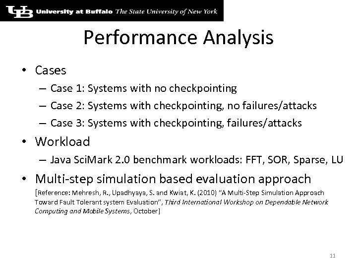Performance Analysis • Cases – Case 1: Systems with no checkpointing – Case 2: