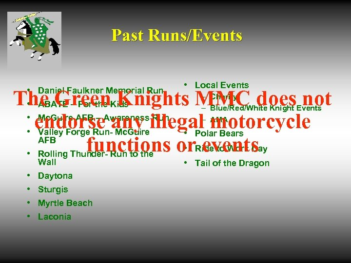 Past Runs/Events • • Daniel Faulkner Memorial Run • Local Events The Green Knights