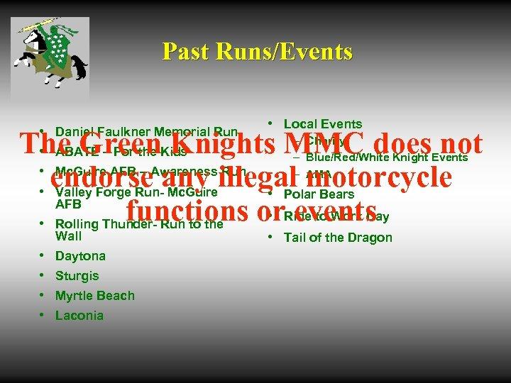 Past Runs/Events • • Daniel Faulkner Memorial Run • Local Events The Green Knights