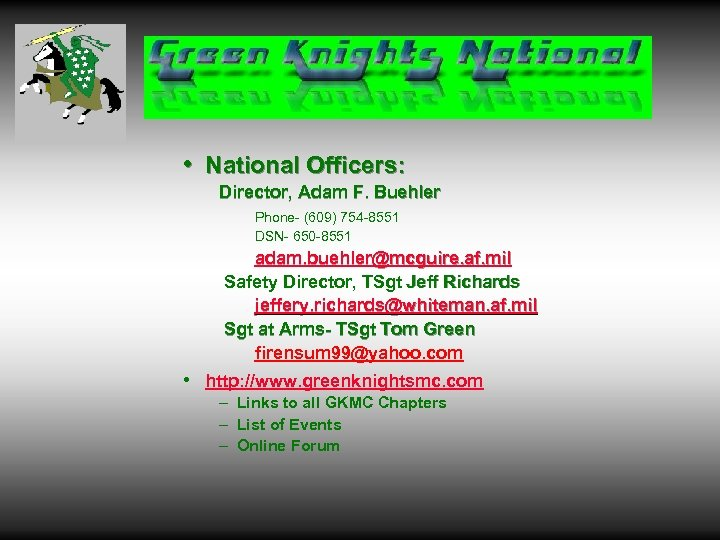 • National Officers: Director, Adam F. Buehler Phone- (609) 754 -8551 DSN- 650