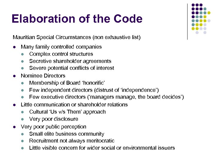 Elaboration of the Code Mauritian Special Circumstances (non exhaustive list) l l Many family