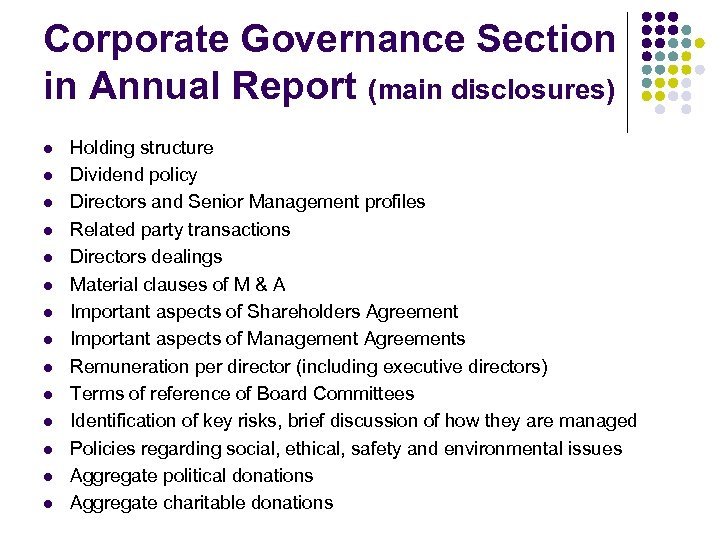 Corporate Governance Section in Annual Report (main disclosures) l l l l Holding structure