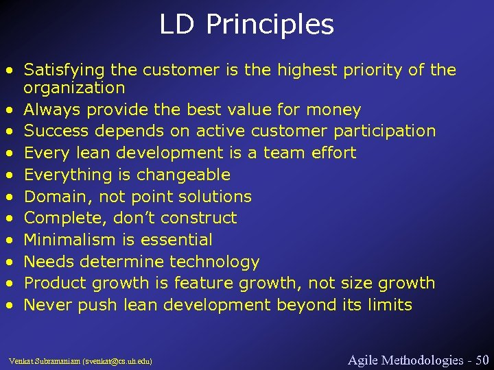 LD Principles • Satisfying the customer is the highest priority of the organization •