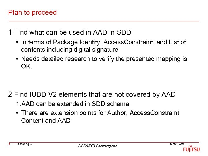 Plan to proceed 1. Find what can be used in AAD in SDD •