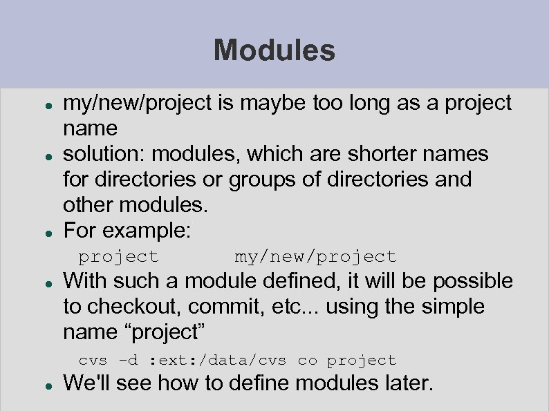 Modules my/new/project is maybe too long as a project name solution: modules, which are