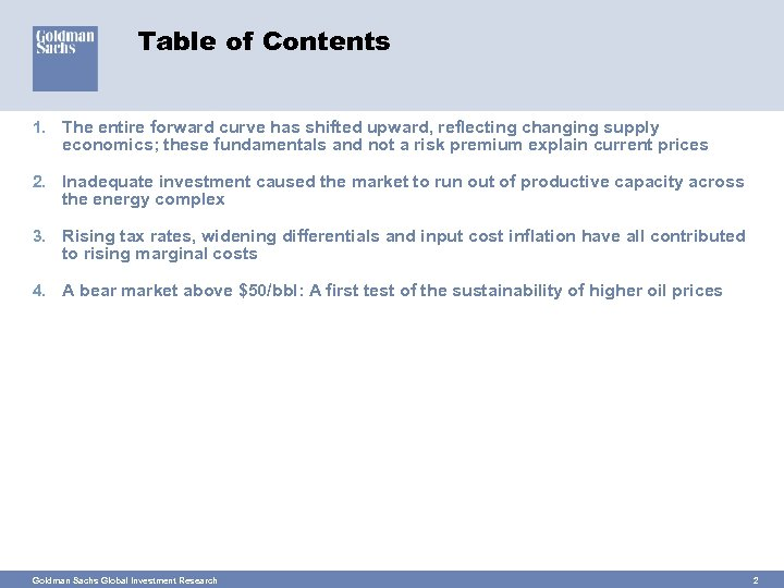 Table of Contents 1. The entire forward curve has shifted upward, reflecting changing supply