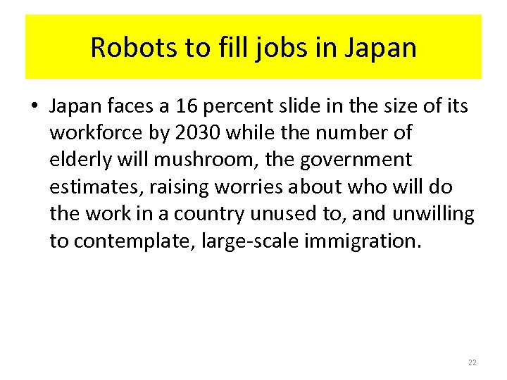 Robots to fill jobs in Japan • Japan faces a 16 percent slide in