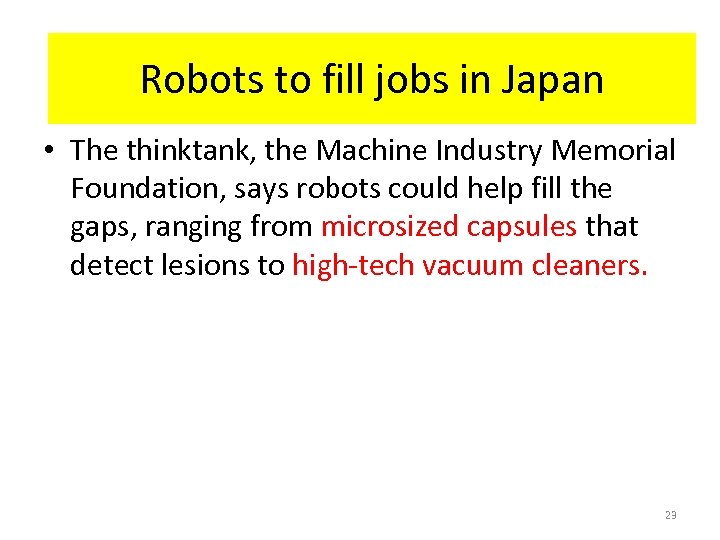 HR-Interaction in Japan Robots to fill jobs in Japan • The thinktank, the Machine