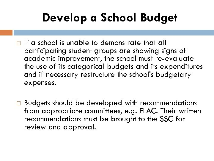 Develop a School Budget If a school is unable to demonstrate that all participating