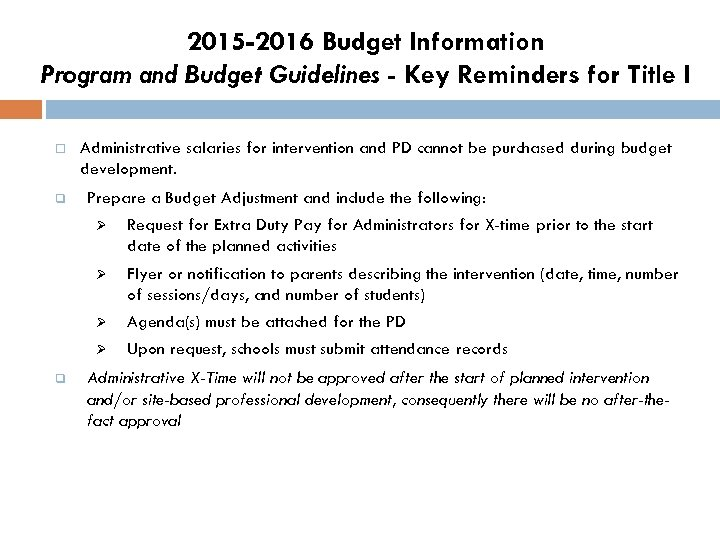 2015 -2016 Budget Information Program and Budget Guidelines - Key Reminders for Title I