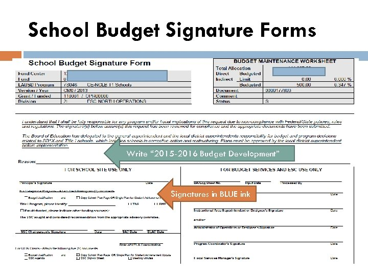 """School Budget Signature Forms Write """" 2015 -2016 Budget Development"""" Signatures in BLUE ink"""