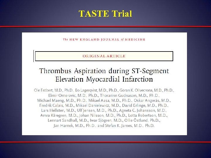 TASTE Trial