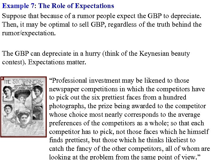 Example 7: The Role of Expectations Suppose that because of a rumor people expect