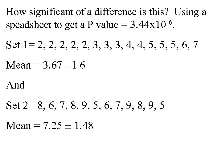 How significant of a difference is this? Using a speadsheet to get a P