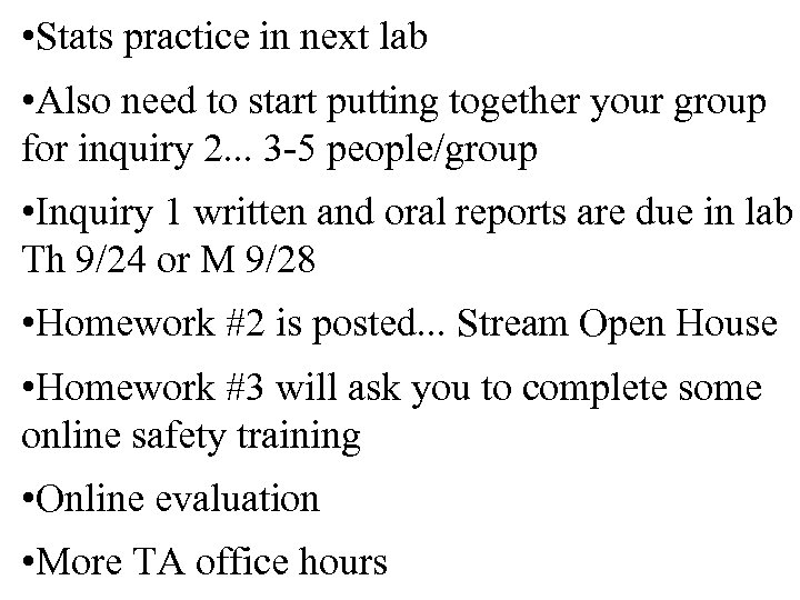 • Stats practice in next lab • Also need to start putting together