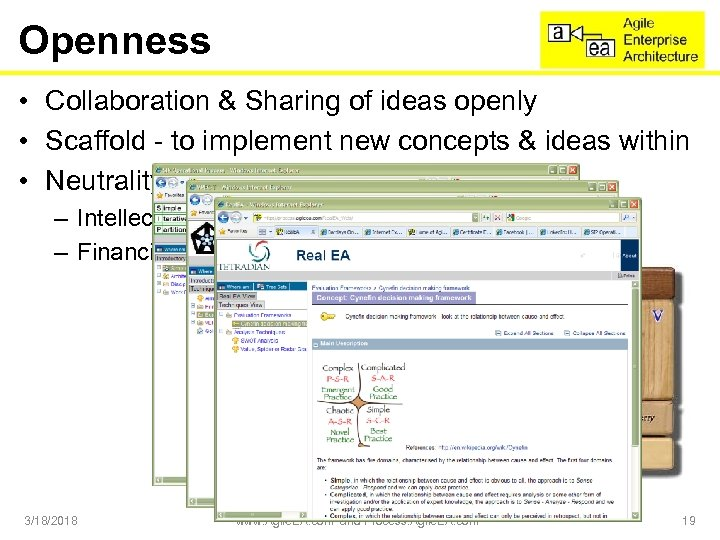 Openness • Collaboration & Sharing of ideas openly • Scaffold - to implement new