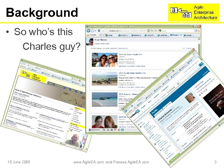 Background • So who's this Charles guy? 10 June 2009 www. Agile. EA. com
