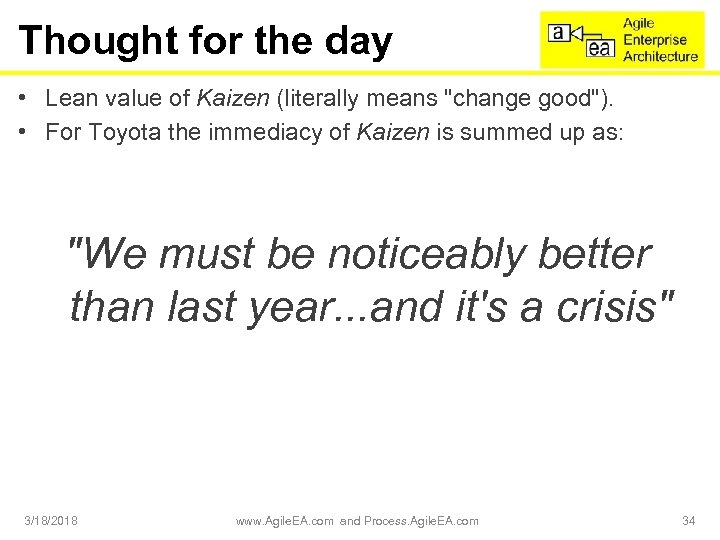 Thought for the day • Lean value of Kaizen (literally means