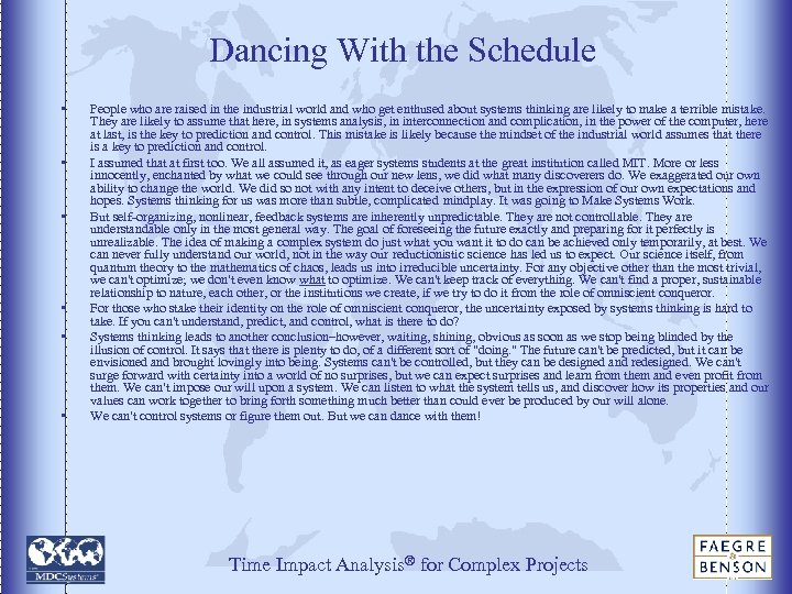 Dancing With the Schedule • • • People who are raised in the industrial