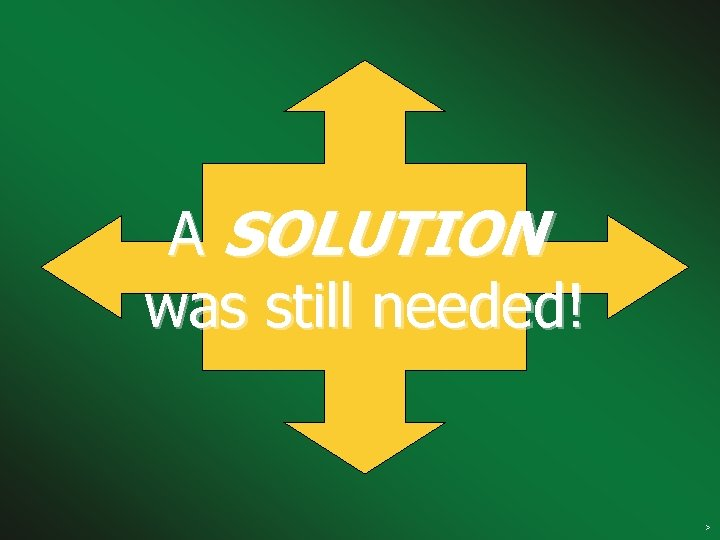 A SOLUTION was still needed! Clean air solutions >