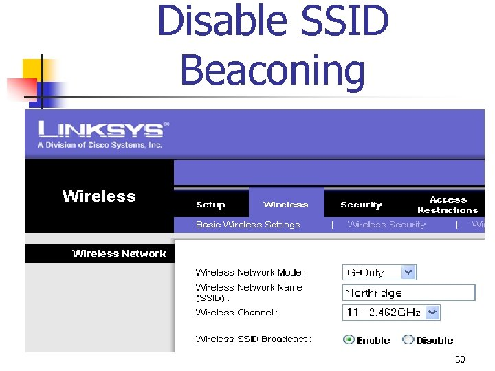 Disable SSID Beaconing 30