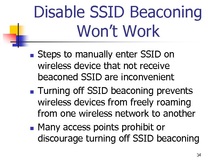 Disable SSID Beaconing Won't Work n n n Steps to manually enter SSID on