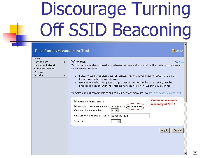 Discourage Turning Off SSID Beaconing 35