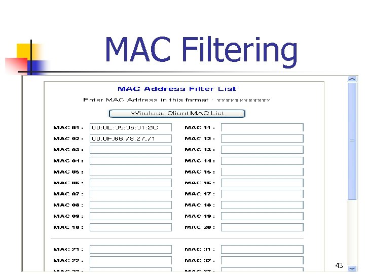 MAC Filtering 43