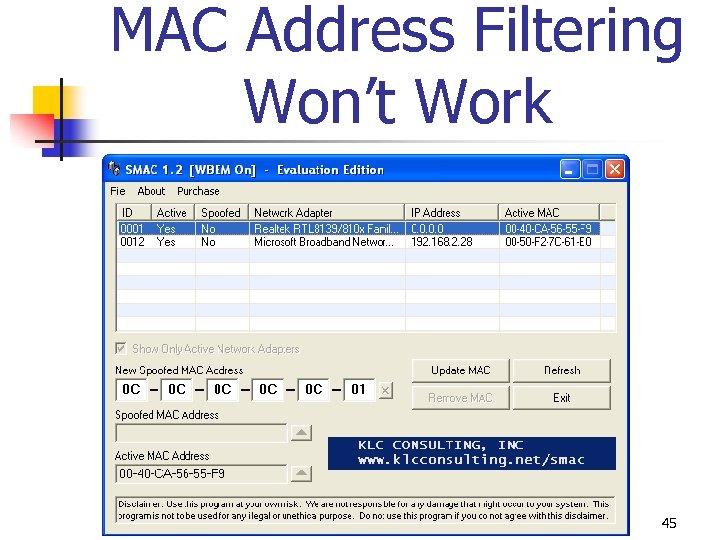 MAC Address Filtering Won't Work 45