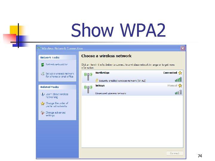 Show WPA 2 74