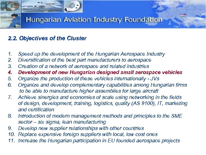 2. 2. Objectives of the Cluster 1. 2. 3. 4. 5. 6. Speed up