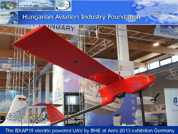 The BXAP 15 electric powered UAV by BHE at Aero 2013 exhibition Germany
