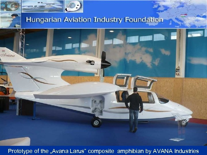 "Prototype of the ""Avana Larus"" composite amphibian by AVANA Industries"