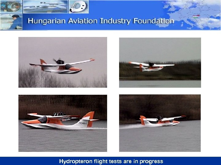 Hydropteron flight tests are in progress