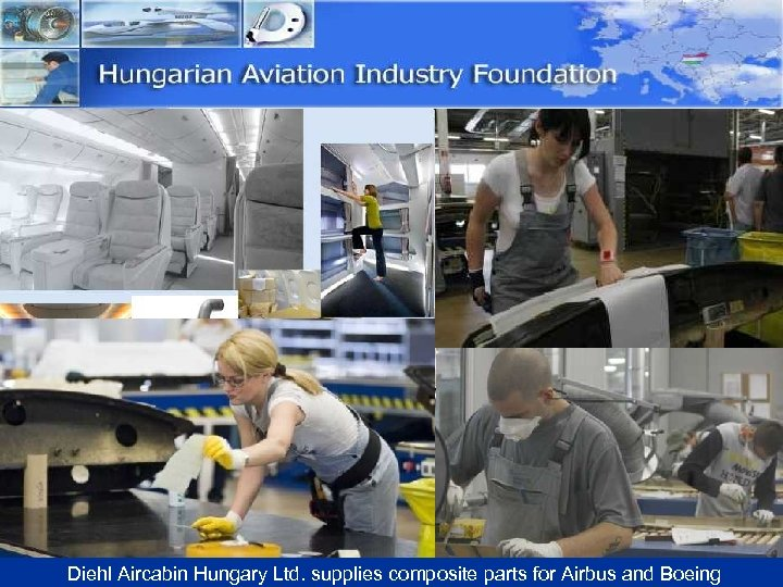 Diehl Aircabin Hungary Ltd. supplies composite parts for Airbus and Boeing