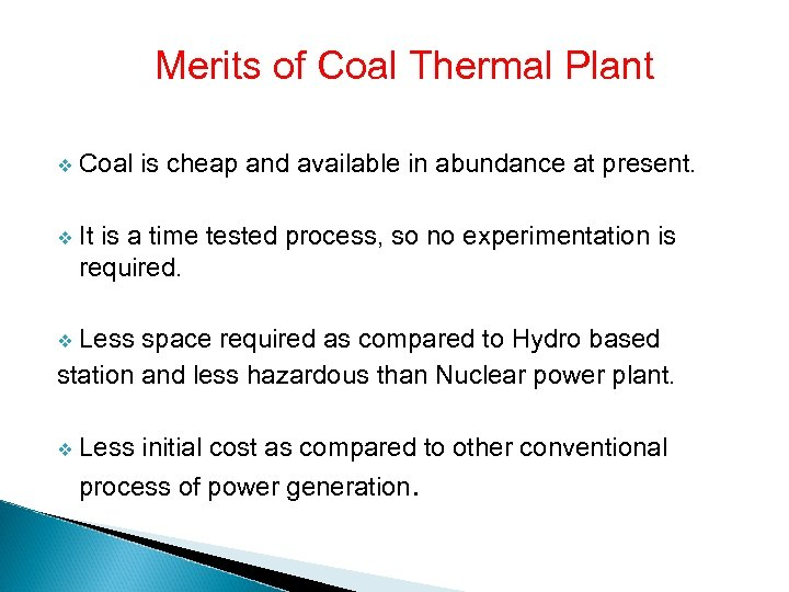 Merits of Coal Thermal Plant v Coal is cheap and available in abundance at