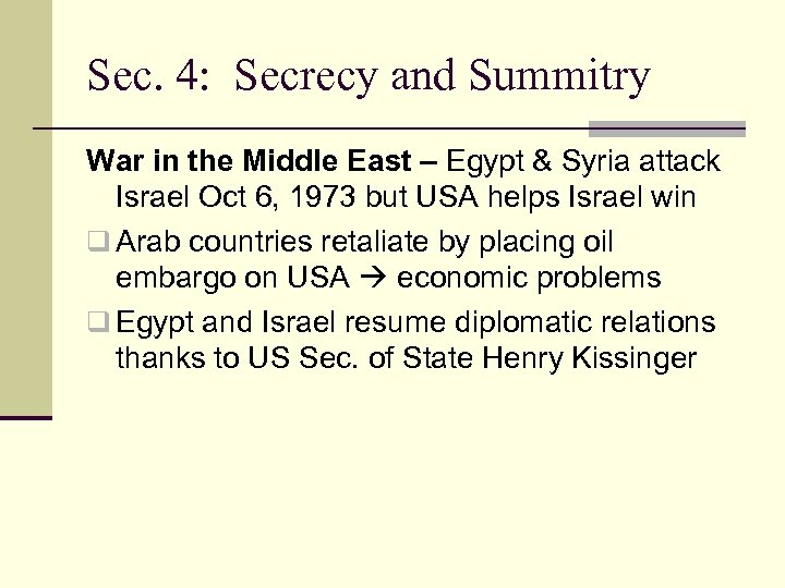 Sec. 4: Secrecy and Summitry War in the Middle East – Egypt & Syria