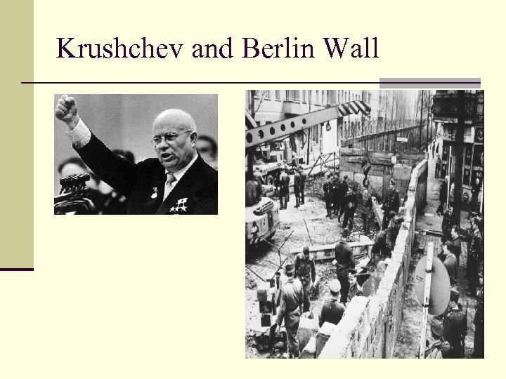 Krushchev and Berlin Wall
