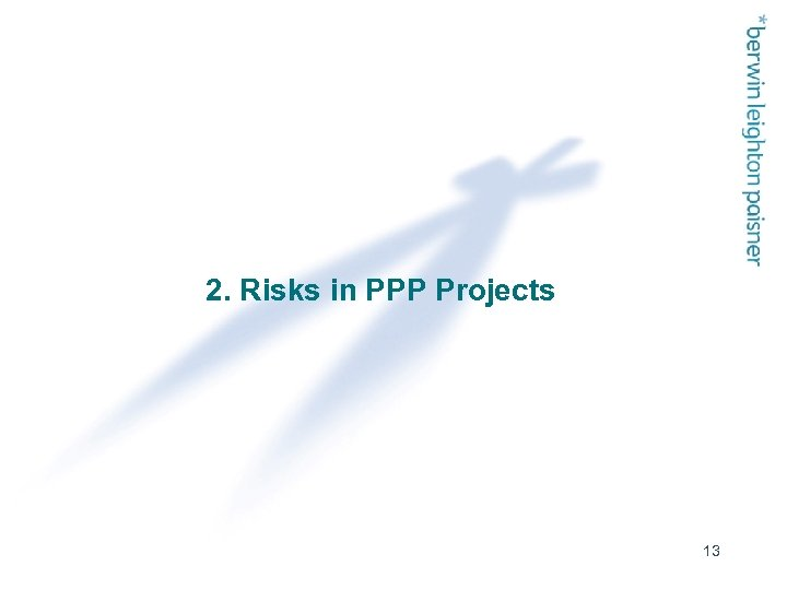 2. Risks in PPP Projects 13