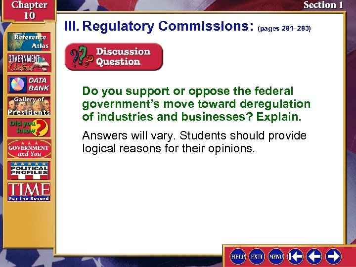 III. Regulatory Commissions: (pages 281– 283) Do you support or oppose the federal government's