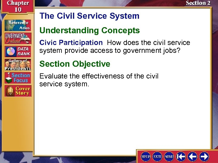 The Civil Service System Understanding Concepts Civic Participation How does the civil service system