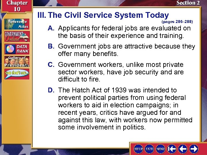 III. The Civil Service System Today (pages 286– 288) A. Applicants for federal jobs