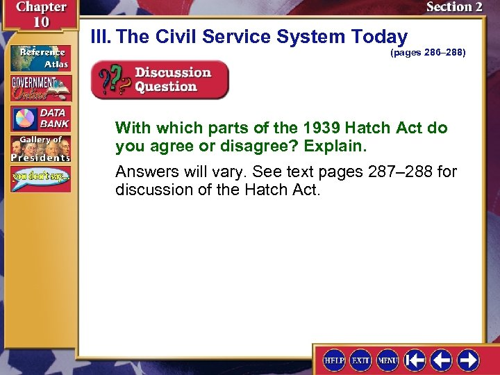 III. The Civil Service System Today (pages 286– 288) With which parts of the